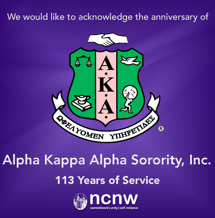 The National Council of Negro Women, Inc. would like to acknowledge the anniversary of our national affiliate, Alpha Kappa Alpha Sorority, Inc. on 113 years of service! #AKA1908 #NCNW #NCNWStrong @akasorority1908