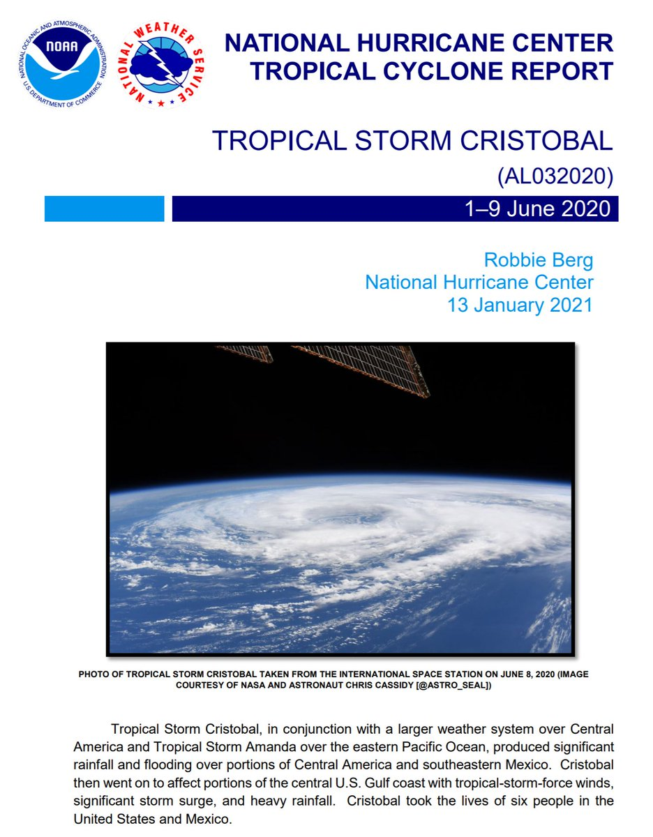 The Tropical Cyclone Report for Tropical Storm #Cristobal (June 1-9, 2020) has been posted on the NHC website. Cristobal produced flooding rains over southeastern Mexico and affected the northern Gulf coast with storm surge and strong winds. nhc.noaa.gov/data/tcr/AL032…