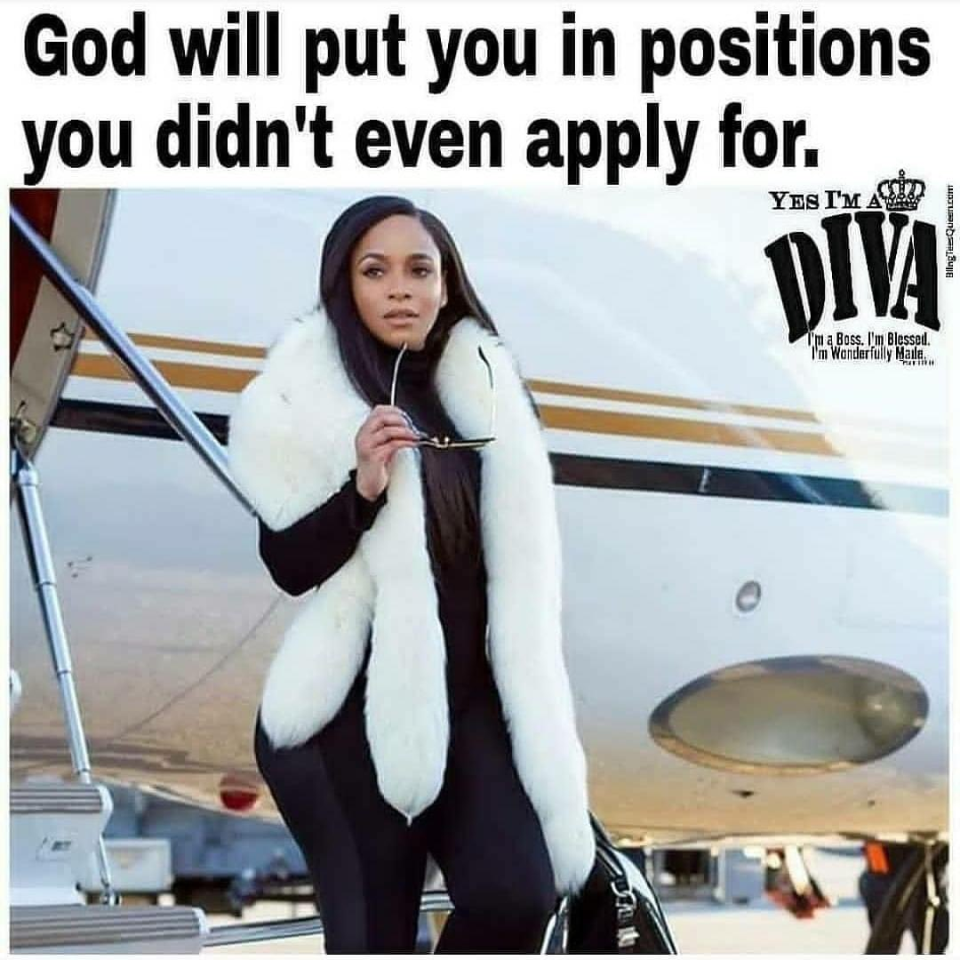 @QueenG719 God will put you in a position you didn't even apply for. #Motivation #Inspiration #CountOnIt #BlessedAndGrateful