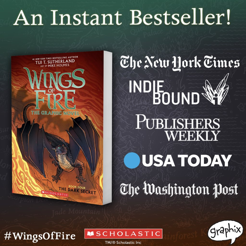 The Dark Secret, the fourth #WingsOfFire graphic novel by Tui T. Sutherland & @mike_holmes, is an instant bestseller! 🥳