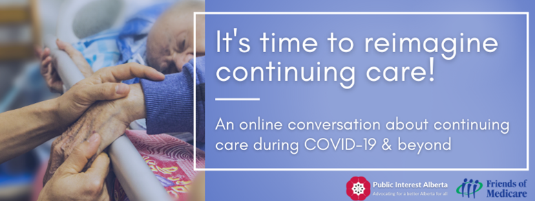 Join @PIAlberta and @FriendsMedicare on January 20th to discuss reimagining the continuing care system during COVID-19 and beyond. bit.ly/3oJrPwG