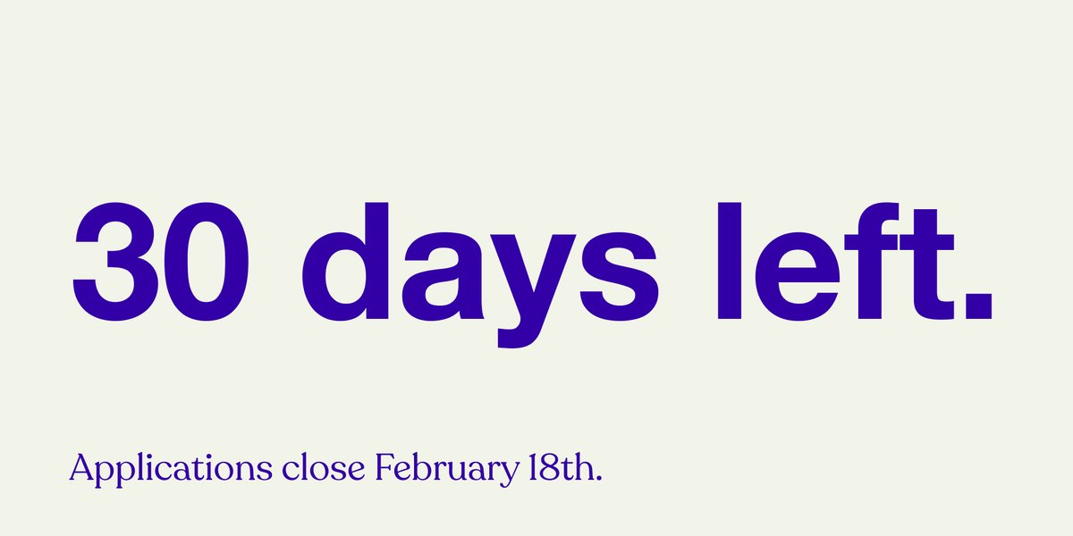 Reminder: Applications close on February 18th! Have questions about the application process? Reply below and ask us .•*