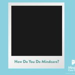 Image for the Tweet beginning: How do you do Mindcare?