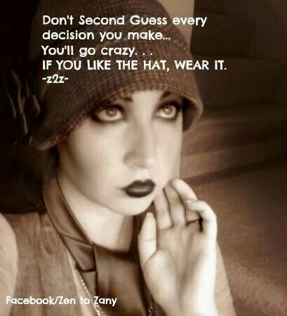 Don't avoid making a choice in fear of erring, it will paralyze you! Even good decisions have some negative consequences, so no decision will ever be perfect! Just try your best & learn from anything that goes wrong. Don't fear failure! #mentalhealth #NationalHatDay #Inspiration