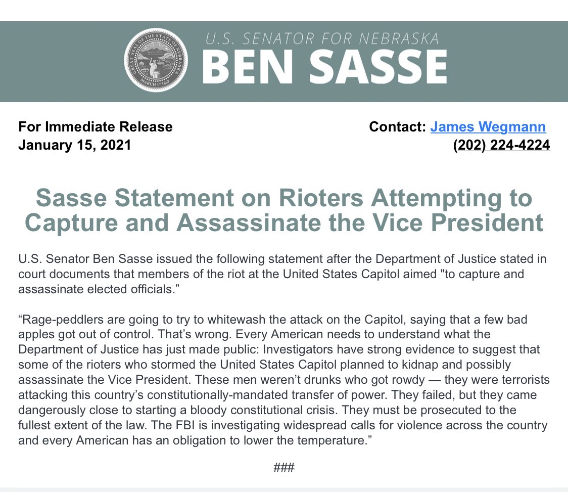 """Sasse statement: """"Every American needs to understand what the Department of Justice has just made public: Investigators have strong evidence to suggest that some of the rioters who stormed the United States Capitol planned to kidnap and possibly assassinate the Vice President."""""""
