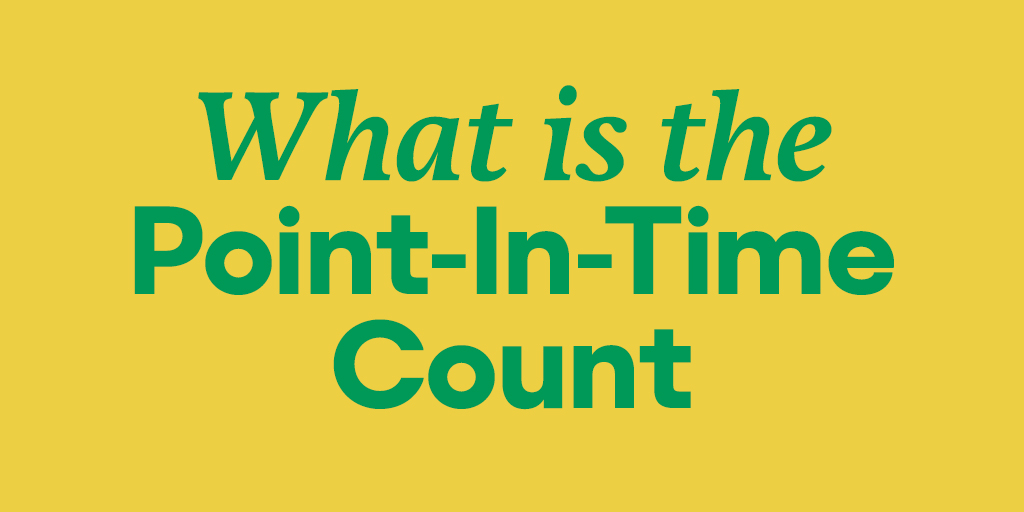 Here are some answers to frequently-wondered questions about Point-In-Time homelessness counts. Give it a read, get involved, and share with friends who might want to do the same.