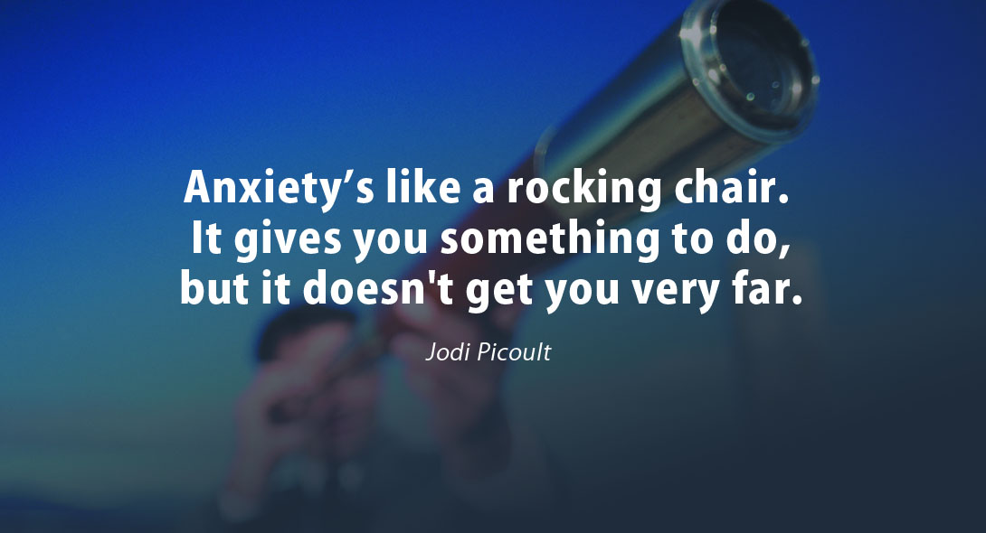 Anxiety's Like a Rocking Chair. It gives you something to do, but it doesn't get you very far. #USA  #usatoday #reliablehomephone #FridayThoughts  #FridayMotivation  #landline #indiacalling #internationalcalling #nationwide #calling #voicecalls