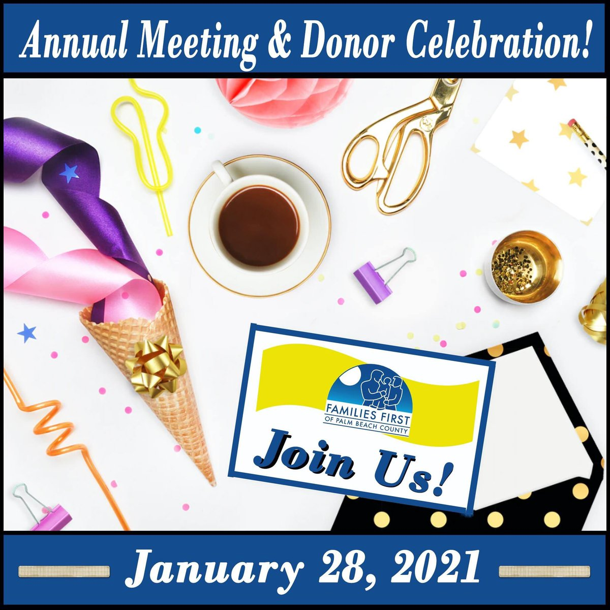 Join us for Families First's Annual Meeting & Donor Celebration! Please register here:   #FamiliesFirst #celebration #recognition #free #palmbeachcounty  #nonprofit
