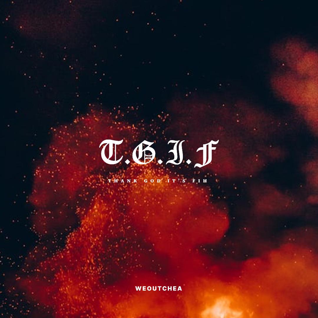 T.G.I.F!🙏🏽🔥 is up with music from:  @FredoBang x @lildurk  @EarthGang x @Wale  @OswinBenjamin  @Mr24heavy X @QuavoStuntin  @Saweetie x @DojaCat  @LA_cpv  @itsbizkit_  @morrayda1  @stunna2fly  @CharmLadonna  @HodgieXVII  + more!    Tap in! #WEOUTCHEA 💯‼️