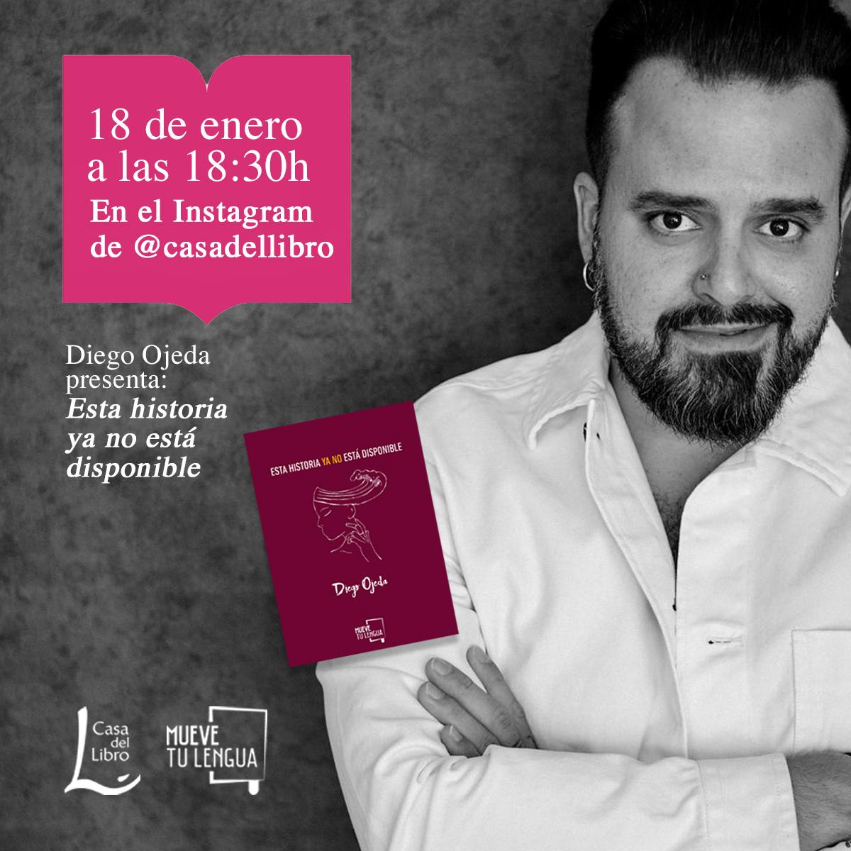 🗣️ El lunes 18 de enero Diego Ojeda (@diegoojeda85) presenta 'Esta historia ya no está disponible' en nuestro perfil de Instagram 👉   ¡No te lo pierdas!  @MueveTuLengua_