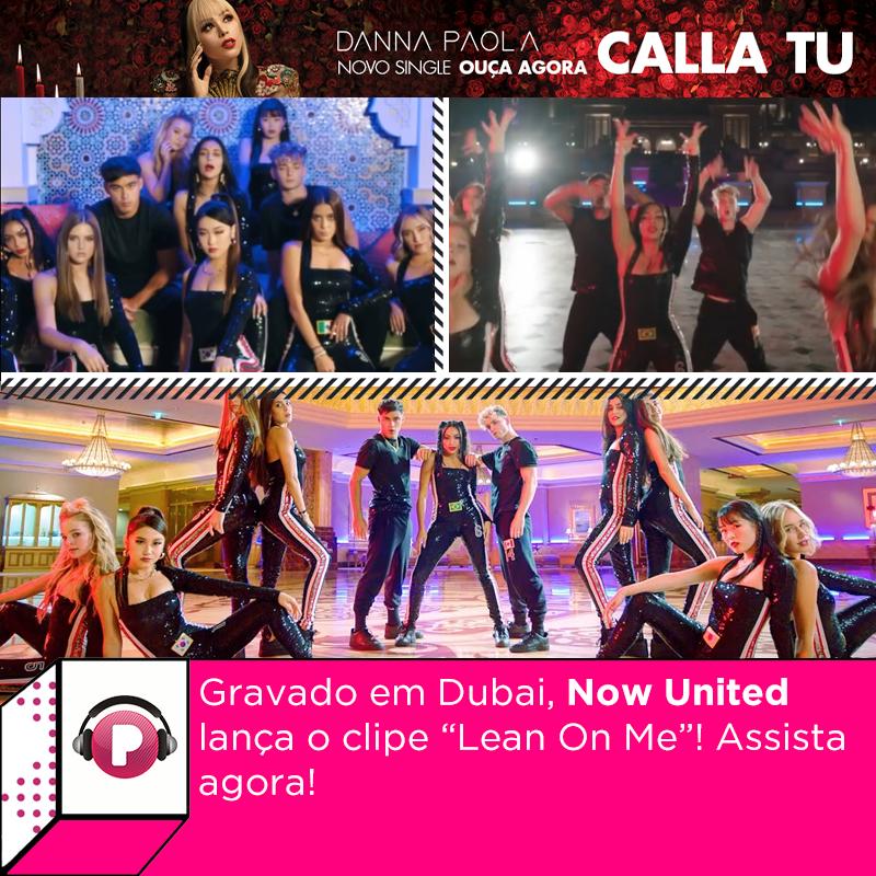 """Temos mais um clipe incrível do @NowUnitedMusic! Saiu o vídeo """"Lean On Me"""", gravado enquanto os integrantes estavam passando uma temporada em Dubai em 2020. Vem assistir com a gente:"""