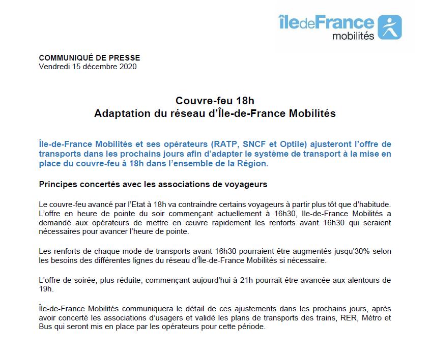 [Communiqué] #CouvreFeu18h Île-de-France Mobilités et ses opérateurs (RATP, SNCF et Optile) ajusteront l'offre de #transportsIDF dans les prochains jours afin d'adapter le système de transport à la mise en place du couvre-feu à 18h dans l'ensemble de la Région.