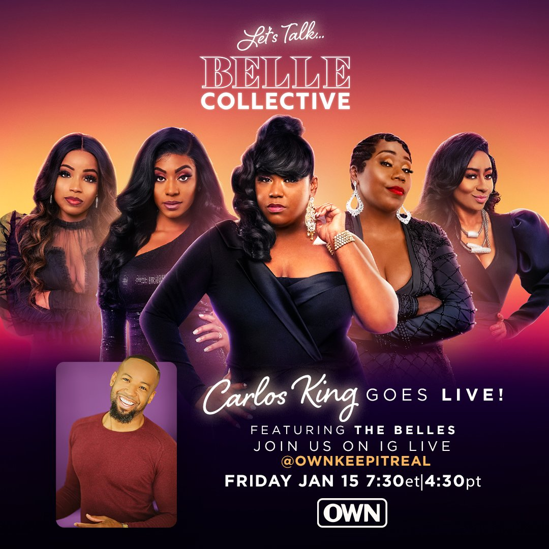 Don't miss @thecarlosking_ Live on the @OWNKeepItReal Instagram, tonight as he rings in the premiere with the cast of #BelleCollective!
