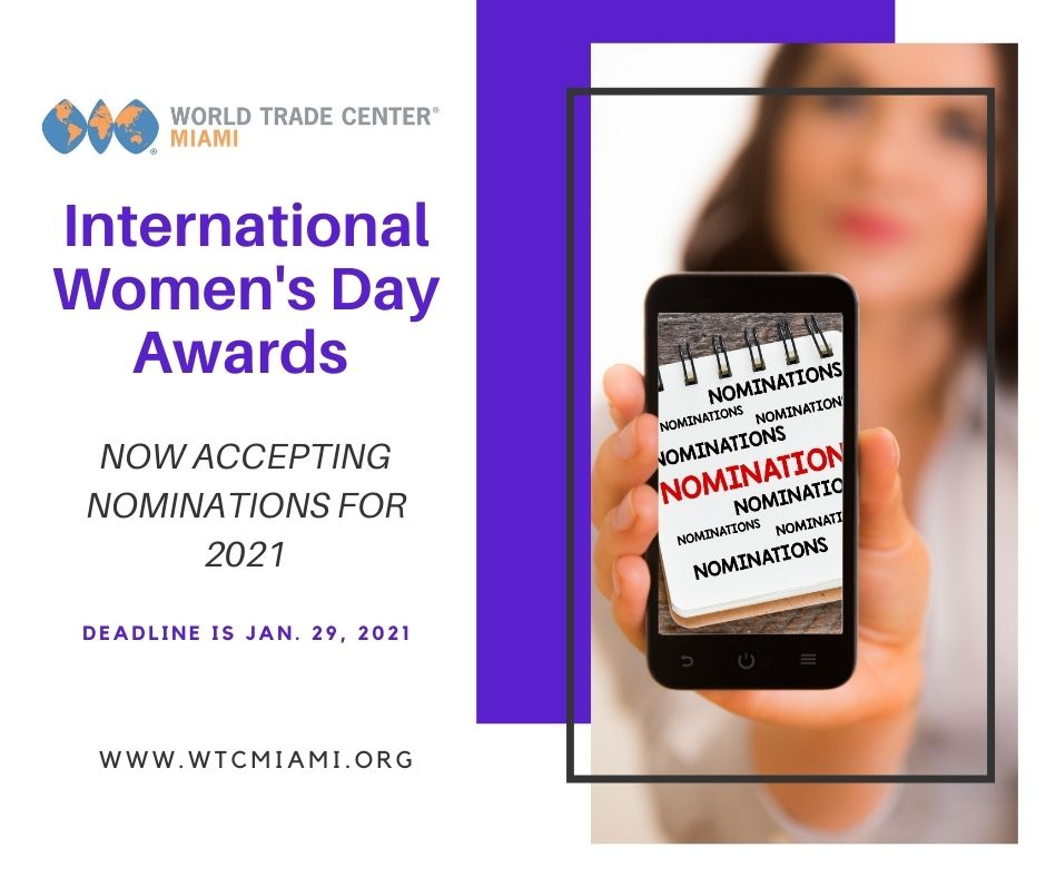 Get your nominations in for the 2021 International Women's Day Awards presented by World Trade Center Miami. Deadline is Jan. 29, 2021, visit the link below to submit your nominee today  #iwd2021 #women #iwd2021 #ChooseToChallenge #internationalwomensday