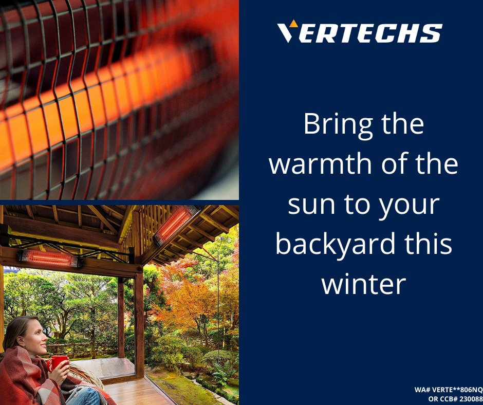 Call Vertechs at 360-200-6650 to find out how you can stay warm while still enjoying your backyard this winter. #infrared #sun #electrical #PNW #Olympia #Longview #Chehalis #journeyman #electrician