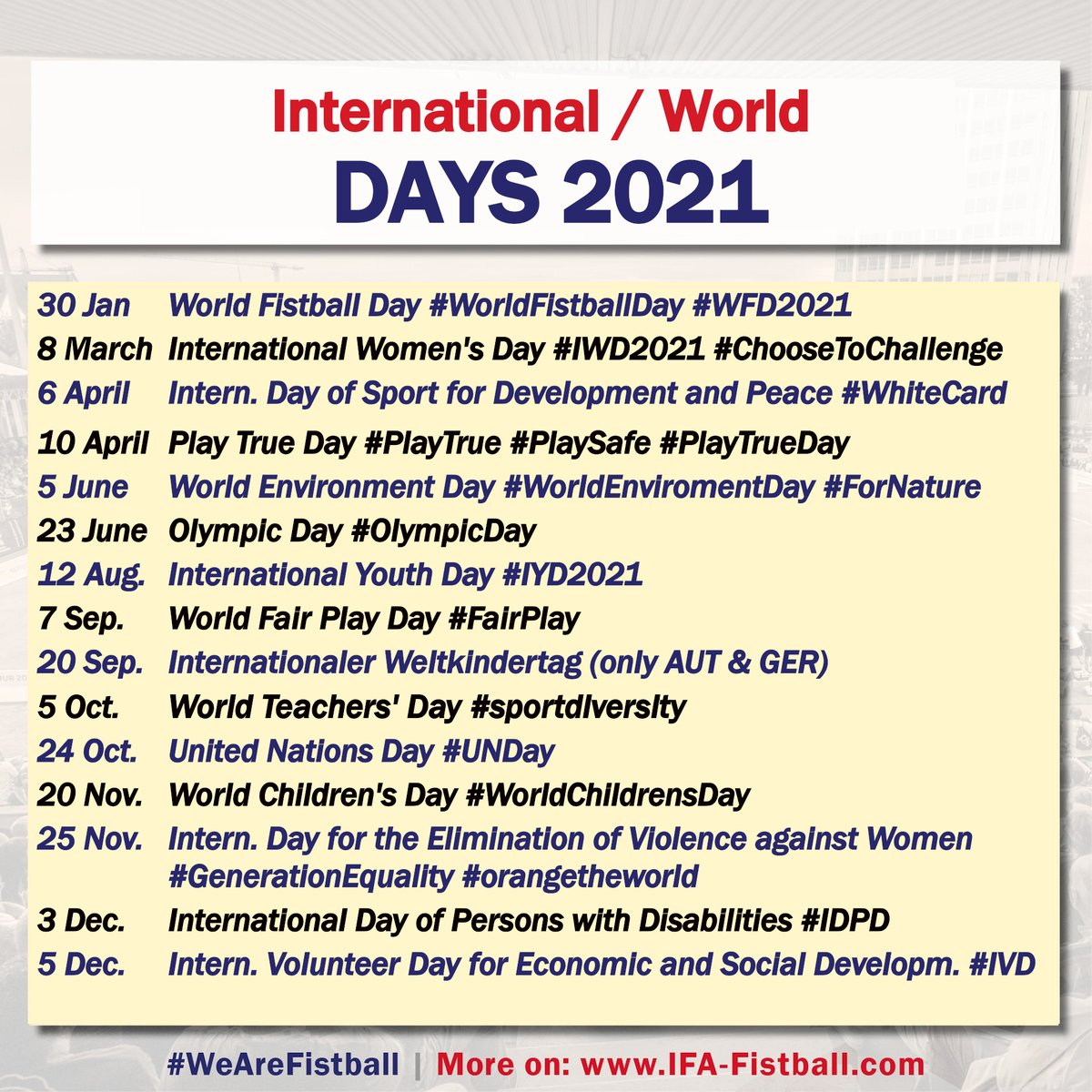 FISTBALL CELEBRATING INTERNATIONAL DAYS 2021 More:  #WorldFistballDay #WFD2021 #WeAreFistball #IWD2021 #ChooseToChallenge #IYD2021 #FairPlay #UN #WorldChildrensDay #UNDay #GenerationEquality #orangetheworld #idpd #ivd