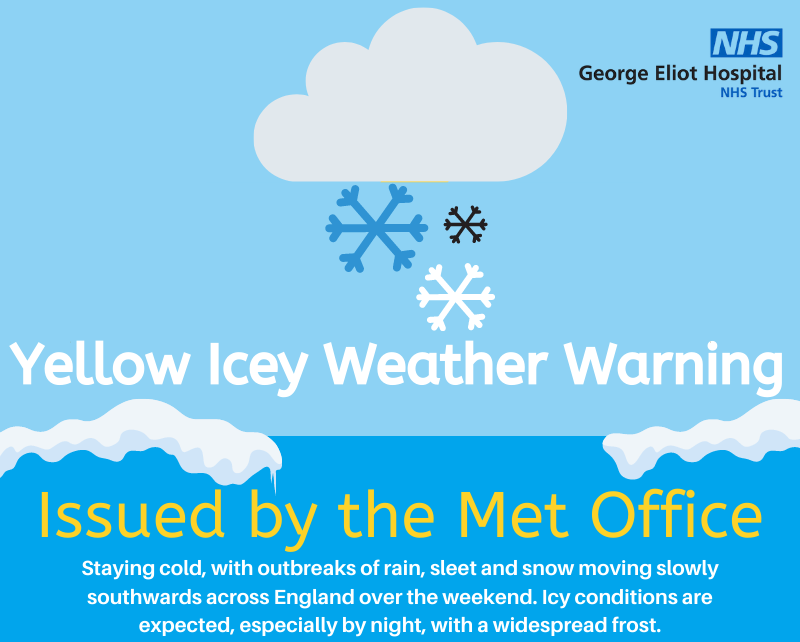 The Met Office have issued a Yellow Ice Weather Warning for this weekend. Please take care when traveling to and from work and your appointments.
