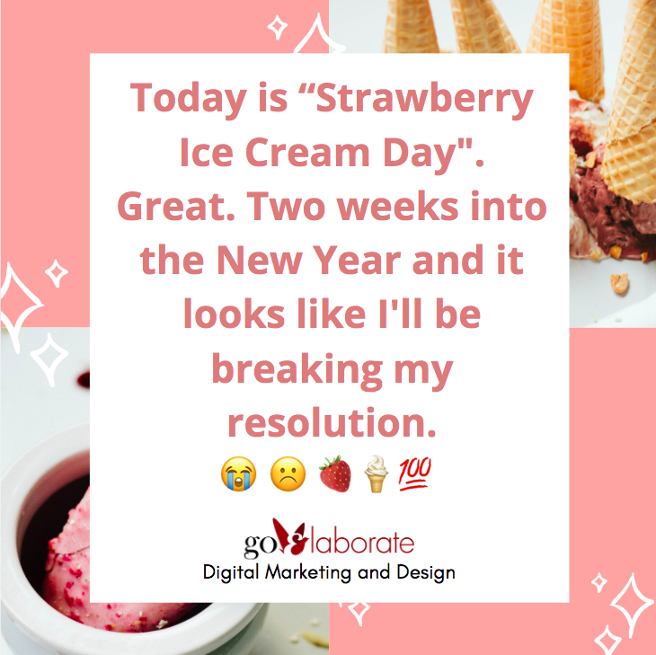 "Today is ""Strawberry Ice Cream Day"". Great. Two weeks into the New Year and it looks like I'll be breaking my resolution. 😭 ☹️ 🍓🍦💯  #Friday #FridayFeeling #FridayThoughts #IceCream #DigitalMarketing  #goElaborate"