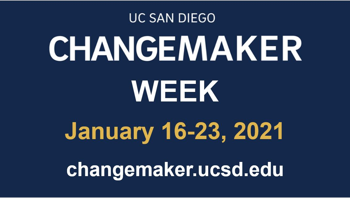 Join us for our third annual #UCSDChangemakerWeek from January 16-23! From a LGBTQIA+ Community Pane to our Changemaker bookclub, there are events for all #TritonChangemakers. Register for events: https://t.co/jQ8mQddvOk https://t.co/hhGAjucyhL