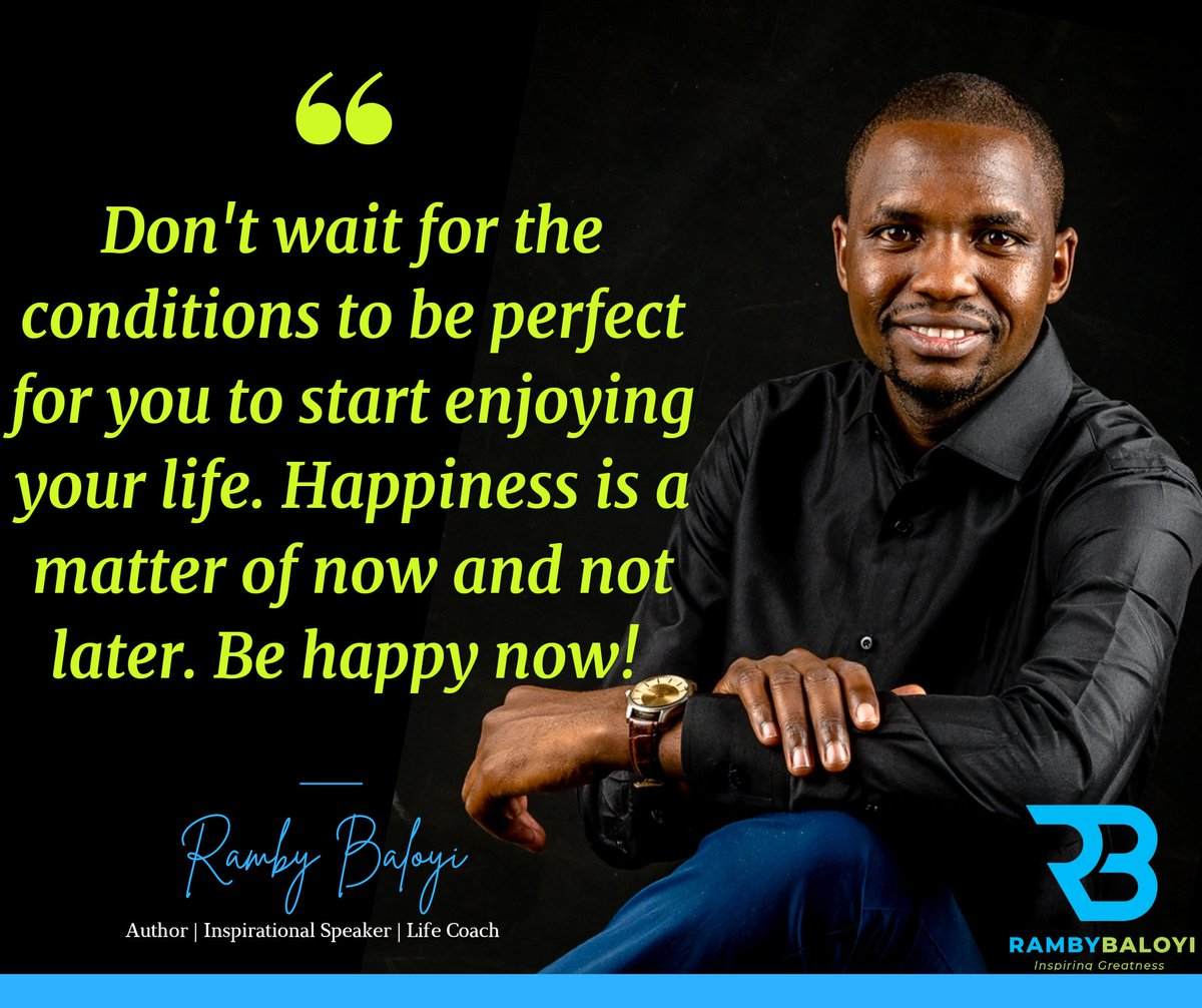 Don't wait for the conditions to be perfect for you to start enjoying your life. Happiness is a matter of now and not later. Be happy now!  #Happiness #happy #behappy #enjoylife #Gratitude #affirmation #inspiration https://t.co/acLg5qLzGz