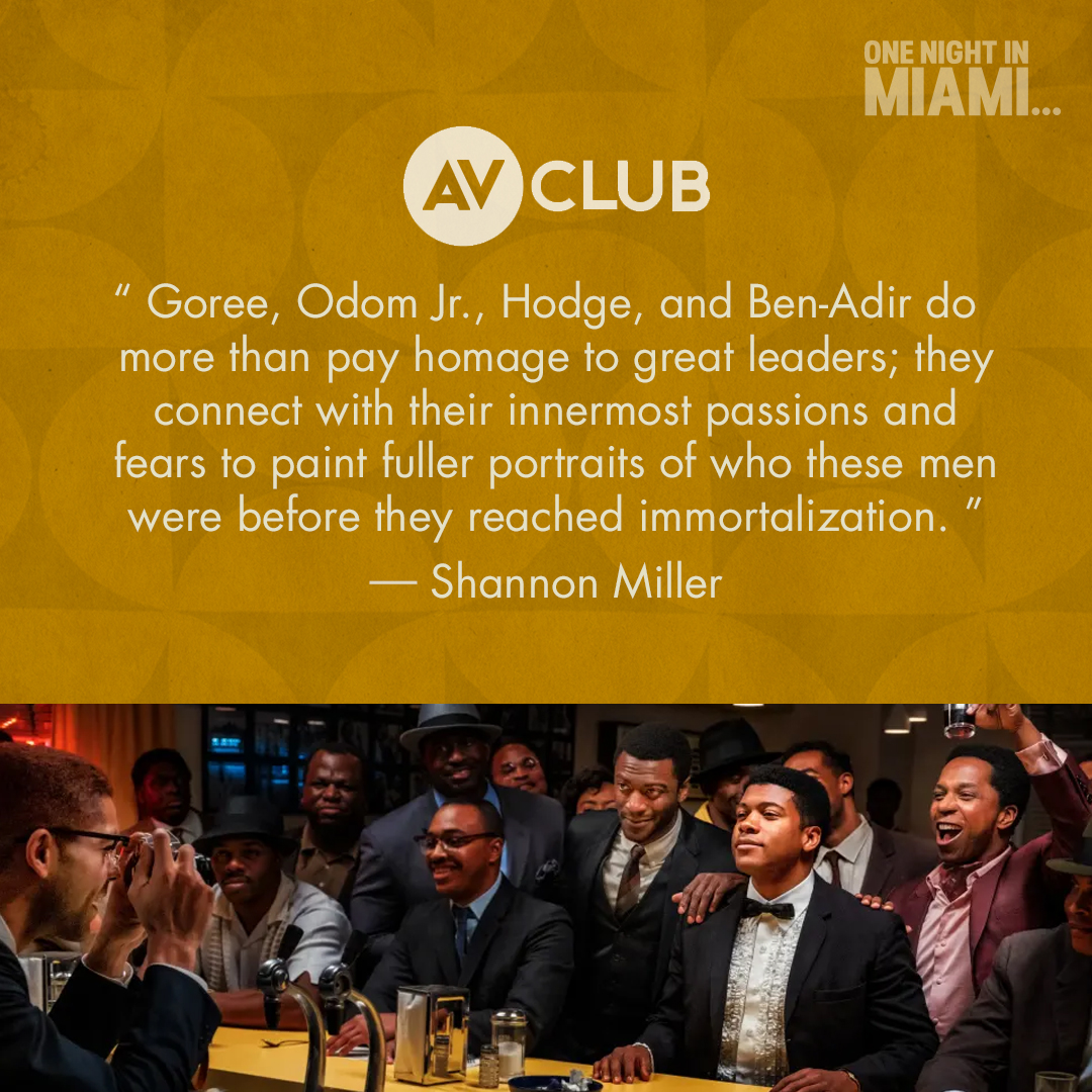 """.@ShannonL_Miller of AV Club celebrates how the cast of #OneNightInMiami """"do more than pay homage to great leaders; they connect with their innermost passions...."""" #OneNightInMiami is streaming now on @PrimeVideo."""