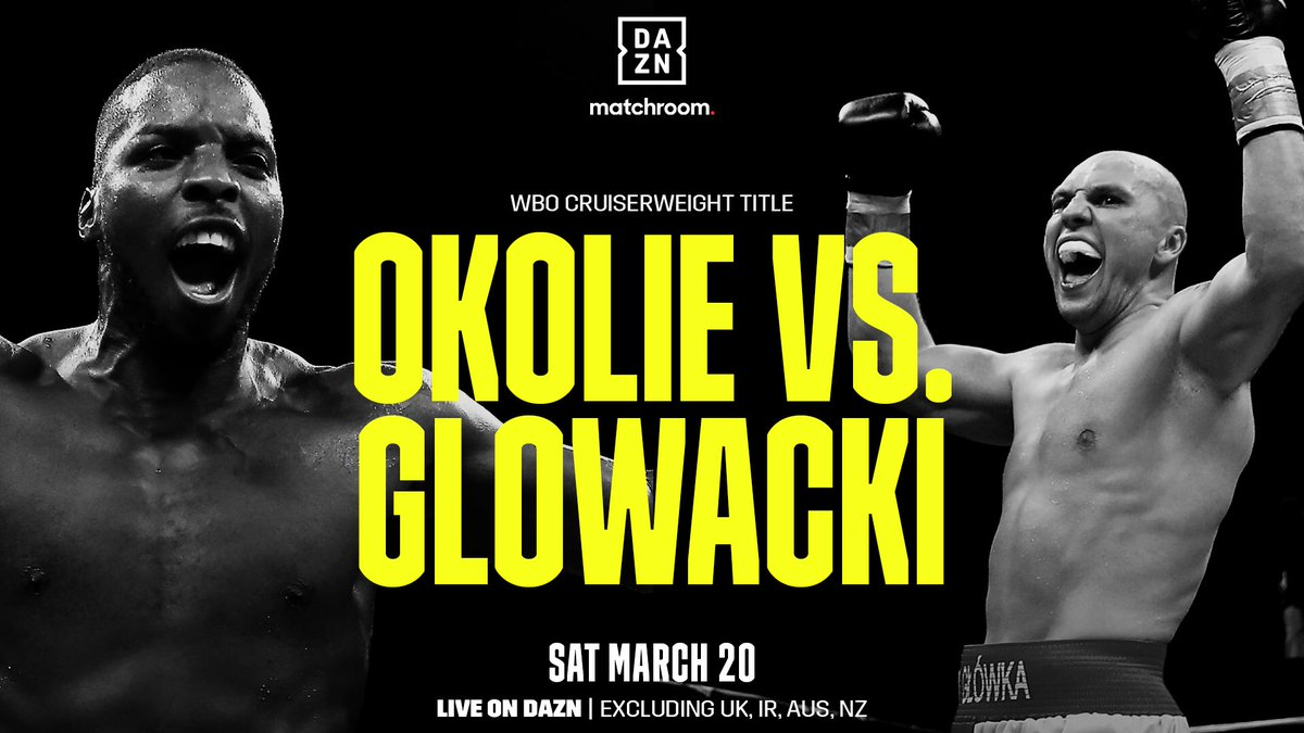 March 20 📆  Okolie vs. Glowacki 🥊 https://t.co/2fYWH9fkfs
