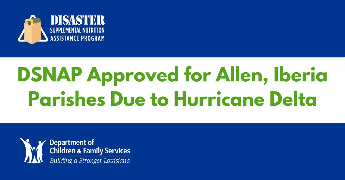 #DSNAP Approved for Allen, Iberia Parishes Due to #HurricaneDelta;  Application Period January 19-22. Details at .