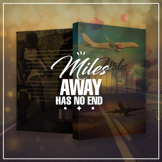 Miles Away doesn't have a happy ending; Miles Away has no end. #distancerelationship #bookstagram #love #booklover #mustread #lovestory #milesaway #goodbook #goodday