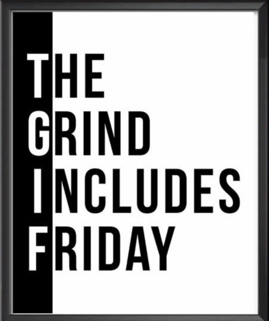 Just in case you were wondering what you Goals thought of it being Friday.  #dontquit #thegrind #finishstrong