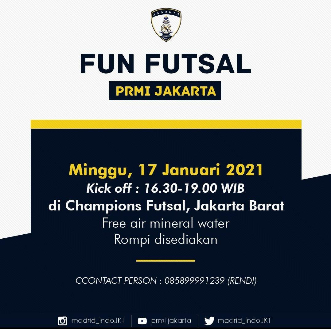 📣 Fun Futsal PRMI Jakarta 🏟 : Champions Futsal, Jakarta Barat 🗓 : Minggu, 17 Januari 2021 ⏰ : 16.30 WIB - 19.00 WIB 📱 : 085899991239 ( Rendi ) Note : Rompi disediakan dan Free air Mineral #HalaMadrid #VamosPRMI #VamosMijak