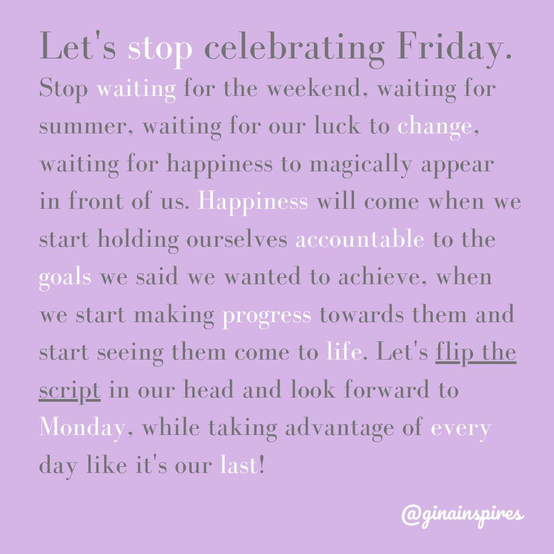 #Mindset #Motivation #Weekend #Friday