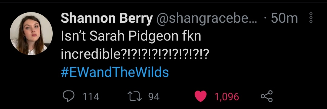shannon is all of us #EWandTheWilds