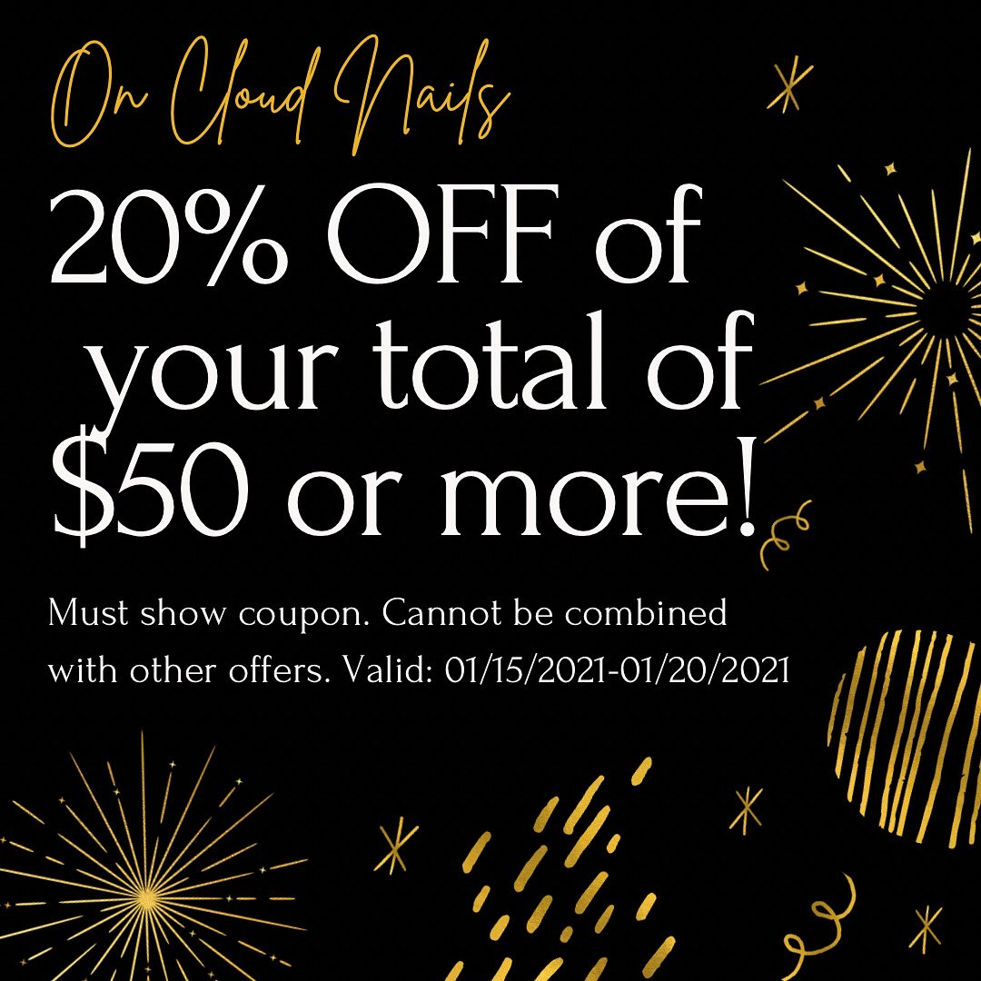 20% OFF totals of $50*! Offer valid 01/15/2021-01/20/2021. Must show coupon at checkout ☁️ APPOINTMENTS AVAILABLE 💅🏼 Give us a call at (281)623-5191 or BOOK ONLINE at  #HoustonTx #HoustonNails #HoustonNailSalon #HumbleTx #HoustonNailTechs #NowHiring #FYP 💫