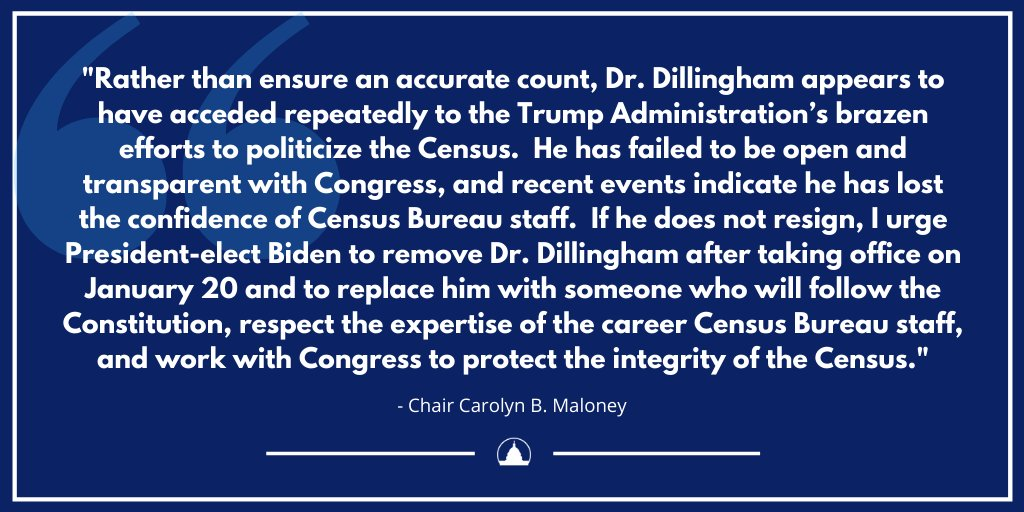 #BREAKING: Chair @RepMaloney calls for Census Bureau Director Steven Dillingham to resign from his position after failing to lead the Bureau to produce a fair, accurate, and complete 2020 census count. Americans deserve better.   Read her full statement: