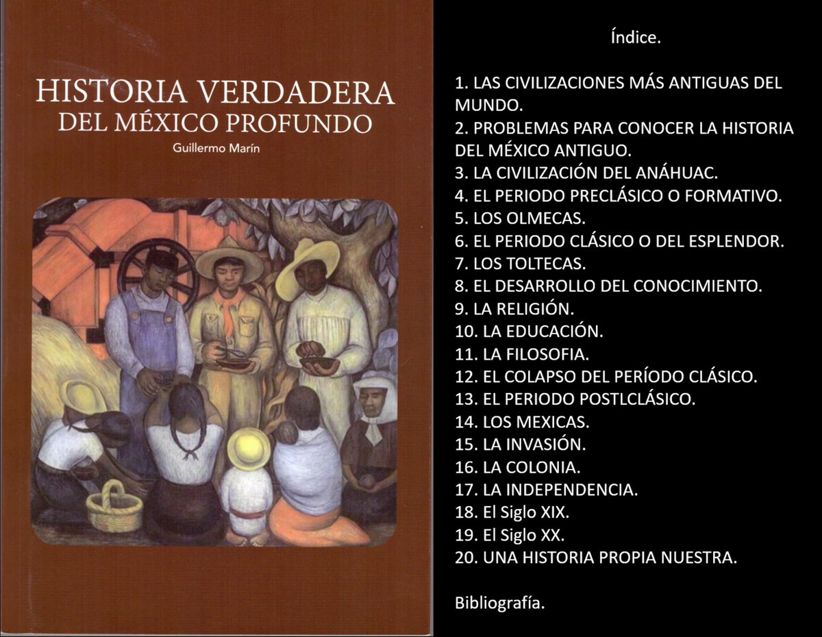 HISTORIA VERDADERA DEL MÉXICO PROFUNDO<br>libro de Guillermo Marín