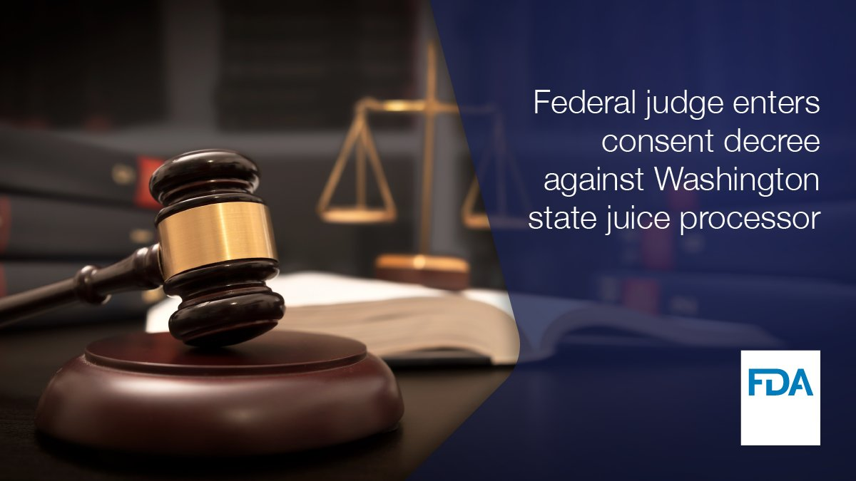 Federal court enters consent decree against Washington state juice processor, Valley Processing, Inc. to cease juice processing activities after FDA investigation disclosed insanitary conditions and failure to adhere to relevant food safety standards. go.usa.gov/xAVTX