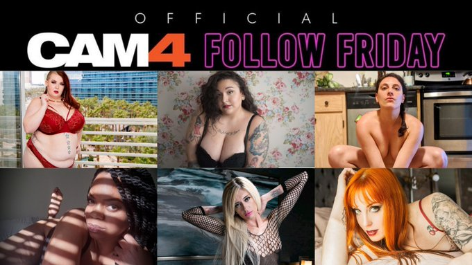 IT'S CAM4's 🎉#FOLLOWFRIDAY!🎉  Like, follow, subscribe, never miss a show, and make sure to spread the