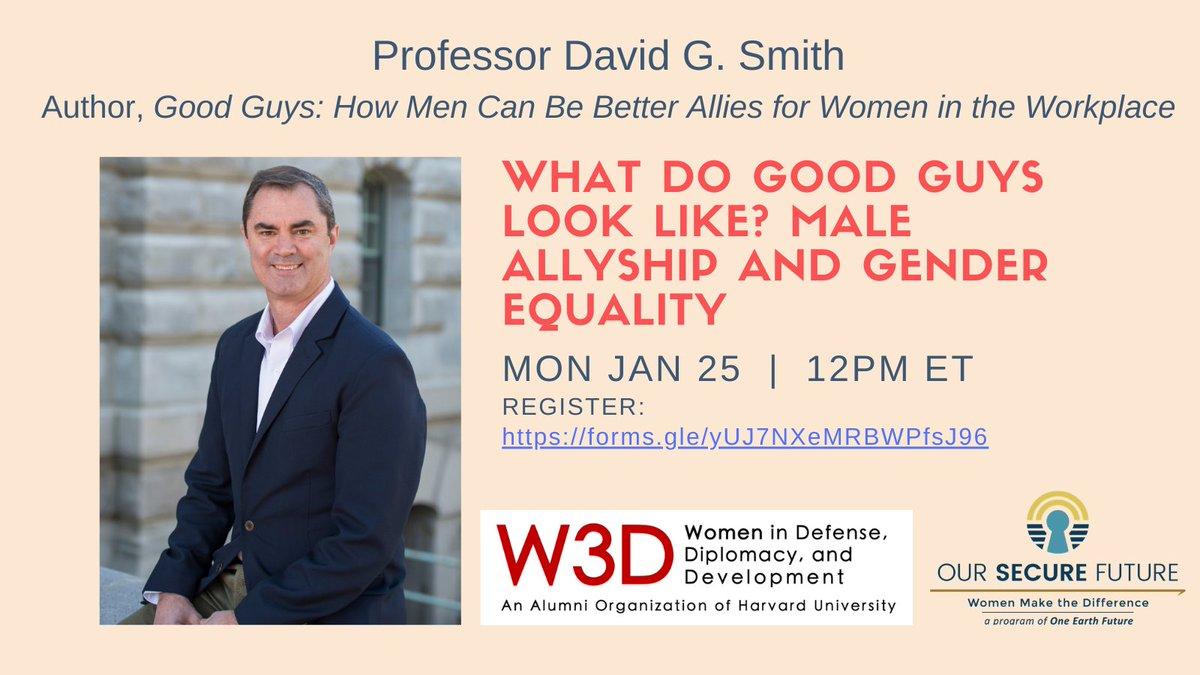 Excited to take part in this conversation! The collective voice of men as advocates for #genderequality has been largely absent in the #peace and #security space. Looking forward to sharing our work with @davidgsmithphd @harvard_w3d   Sign up here: