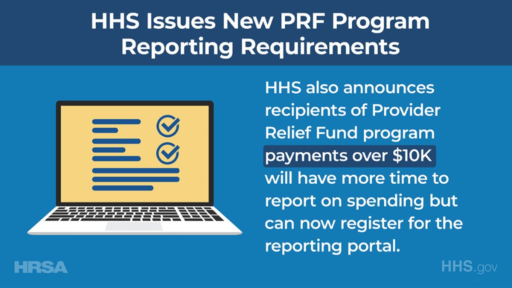 Today, HHS, through @HRSAgov, issues new reporting requirements & changes to the reporting timeline for the Provider Relief Fund Program (PRF) in response to the #Coronavirus Response and Relief Supplemental Appropriations Act: bit.ly/2LVKXc9