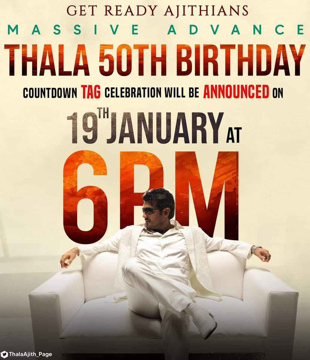 ANNOUNCEMENT :   100 Days For THALA Ajith 50th Birthday Will Be Celebrated On Twitter By SPECIAL TAG 👑🎉🎉🎉  DATE : 19th January , 2021   Time : 6 PM   #Thala50 | #Valimai | https://t.co/w9RvJYC2aF