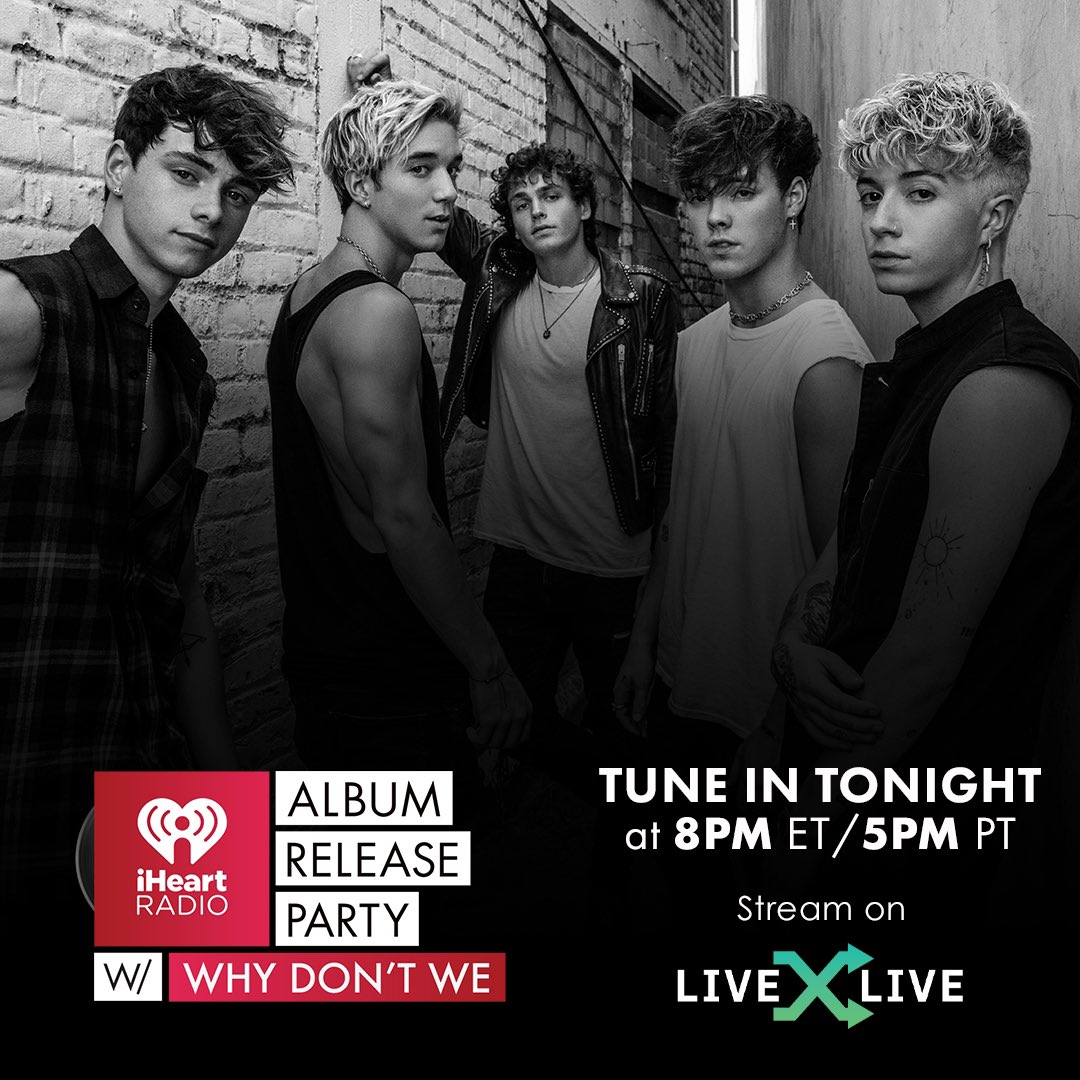 we're celebrating the album with @iHeartRadio tonight. come hang at our release party at 8pm et on @livexlive #iHeartWhyDontWe #TGTATBO