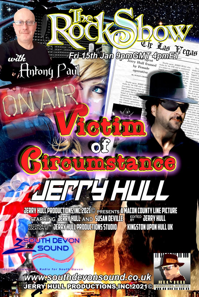 💥😎🎹🎼💥😎🎹🎼#ONAIR-Check out! 🎧 LISTEN >  The Rock Show with Antony Paul on South Devon Sound Radio  #debuts #JerryHull's #hit #singles the #new VICTIM OF CIRCUMSTANCE  +THEY'RE LOOKING FOR ME! #rock #pop #blues #boogiewoogie