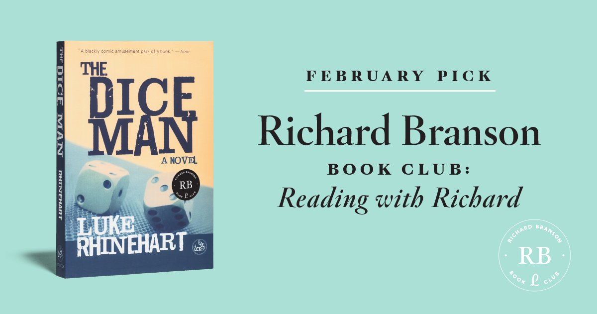@richardbranson will be reading The Dice Man by Luke Rhinehart