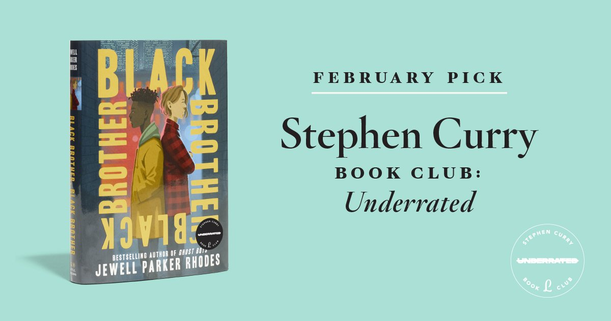THREAD: All the books you can read with  @literati Luminaries for February. ✨ Join or switch clubs by Jan. 17 to get your copy! ✔️  @StephenCurry30 will be reading Black Brother, Black Brother by @jewell_p_rhodes