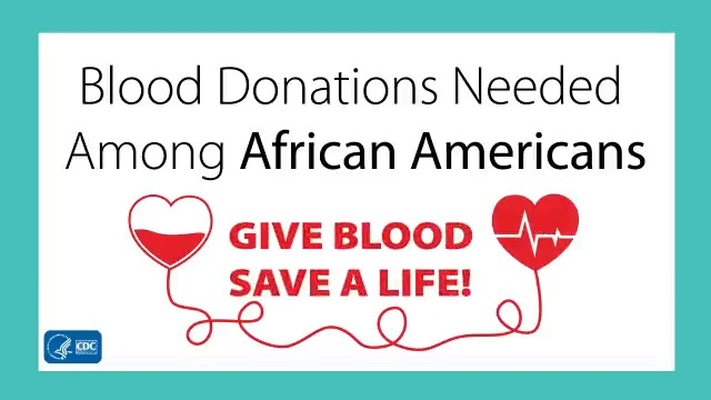 Blood donations from Black donors can help save lives! Sickle cell disease (SCD) affects about 100,000 Americans, most of whom are of African descent. Blood from donors of similar race and ethnicity can help reduce health problems during a blood transfusion. Watch to learn more: