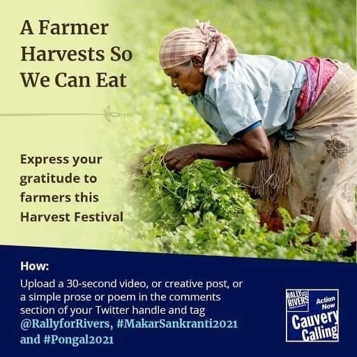 Farmers are the ones who grow our food. They play a significant role in our sustenance despite being poor. Thank you!  @rallyforrivers #MakarSankranti2021 #Pongal2021