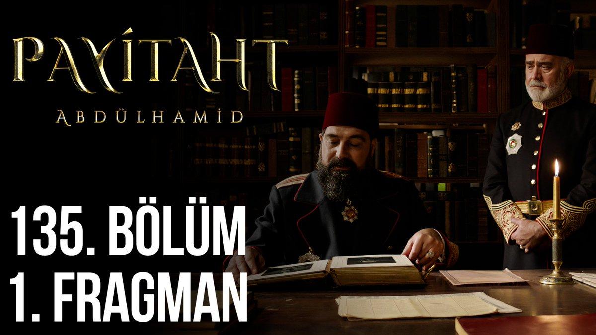 """Sizi tanıyorum!"" #PayitahtAbdülhamid 135. Bölüm 1. Fragman"