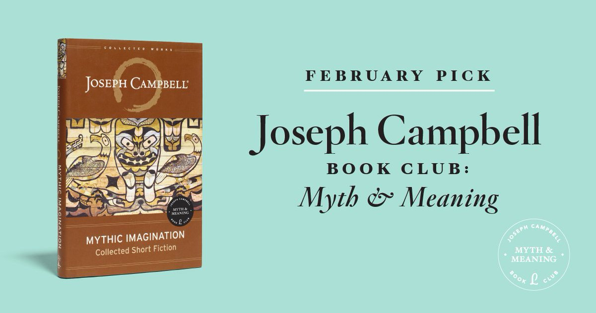 @jcf_org will be reading Mythic Imagination by Joseph Campbell himself