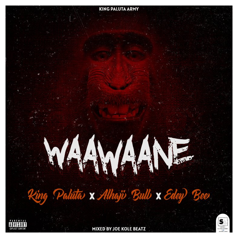 King Paluta gives us Waawaane featuring Alhaji Bull & Edey Bee