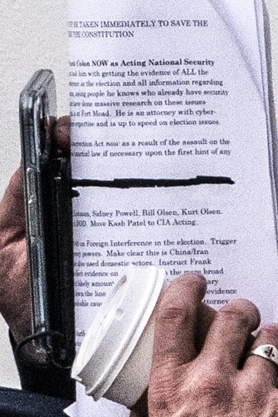 "WaPo photographer got a close-up of the My Pillow guy's notes.  Hard to read. Seems to push for using ""martial law if necessary.""  References Sidney Powell and, I think, an attorney at the NSA (""Fort Mead"" sic). Advocates for Trump to ""move Kash Patel to acting CIA"""
